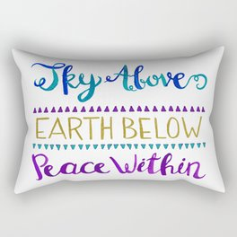Sky Above Earth Below Peace Within Rectangular Pillow