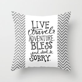 Live Travel Adventure - Hand Scripted  Throw Pillow