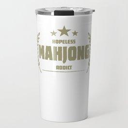 Hopeless Mahjong Addict Funny Addiction Travel Mug