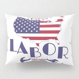 Happy Labor Day. Pillow Sham