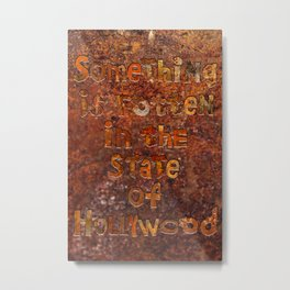HOLLYWOOD - Rust Metal Print
