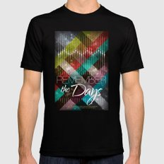 Remember the days Mens Fitted Tee MEDIUM Black