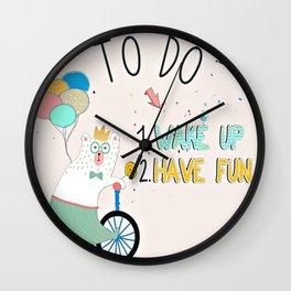 Wake up and have fun! Wall Clock
