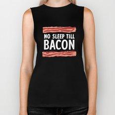 No Sleep Till Bacon Biker Tank