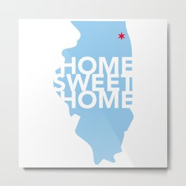 Chicago Home Sweet Home Metal Print