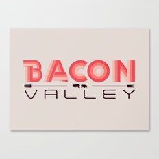Bacon Valley Canvas Print