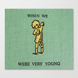 When We Were Very Young Canvas Print
