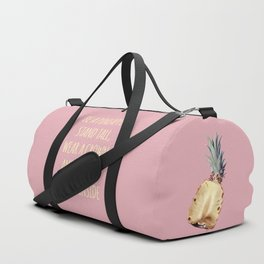 Be a Pineapple - Fruit Quote Illustration Duffle Bag