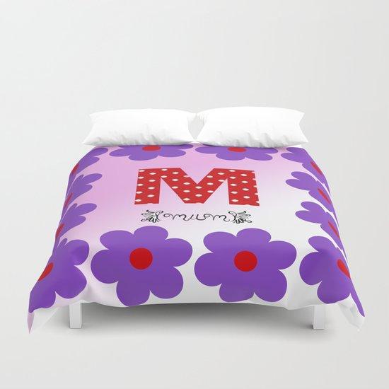 M = Mum Duvet Cover