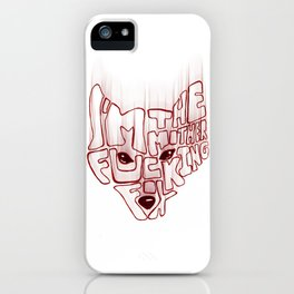 I'm the mother fucking fox iPhone Case