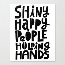 shiny happy people x typography Canvas Print