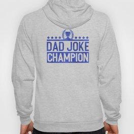 Dad Joke Champion Hoody