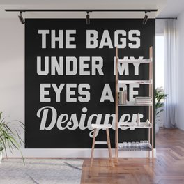 Designer Bags Funny Quote Wall Mural