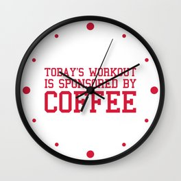 Today's Workout Gym Quote Wall Clock