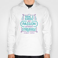 camus Hoodies featuring Camus on Passion by Josh LaFayette