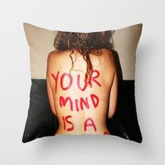 Your Mind Throw Pillow