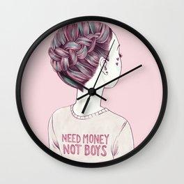 need money, not boys Wall Clock