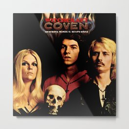 Coven - Witchcraft Destroys Minds & Reaps Souls Metal Print