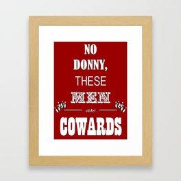 Cowards (Big Lebowski) Framed Art Print