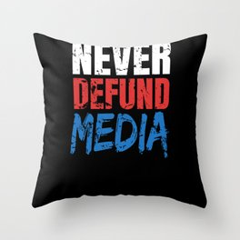 Defund The Media Throw Pillow