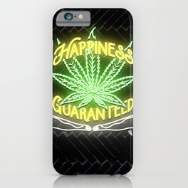 Happiness Guaranteed iPhone Case