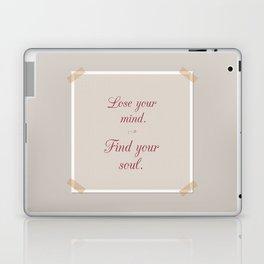 Mind & Soul quote Laptop & iPad Skin