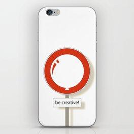 Be Creative!  iPhone Skin