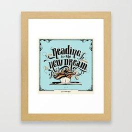 Reading is the new dream Framed Art Print