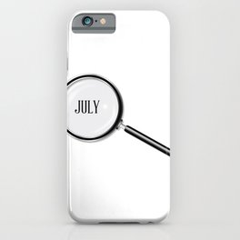 July Magnifying Glass iPhone Case
