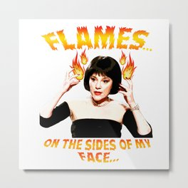Madeline Kahn Clue Mrs White Flames on the Sides of my Face Metal Print