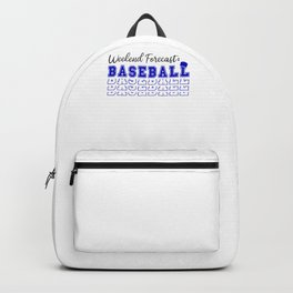 Weekend Forecast Baseball Saying / Love Sport / Play, Fans design Backpack