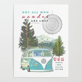"""Not all who wander, are lost"" poster print Poster"