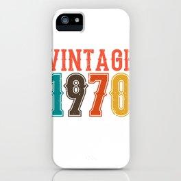 Vintage 1970 Birthday Gift Idea iPhone Case