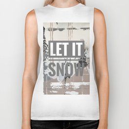 Snowfall - let it snow Biker Tank