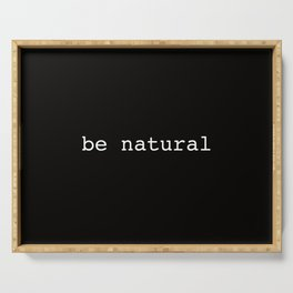 be natural Serving Tray