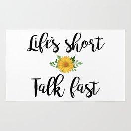 Life's Short, Talk Fast Rug