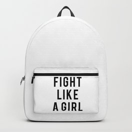 Fight Like A Girl Backpack