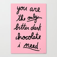 BITTER DARK CHOCOLATE Canvas Print