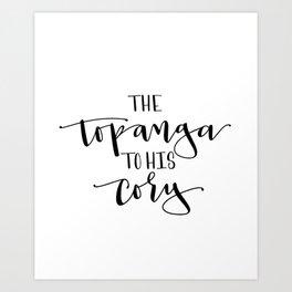 The Topanga To His Cory Art Print