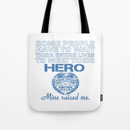 POLICE OFFICER'S DAUGHTER Tote Bag