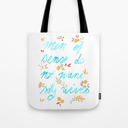 Men of sense do not want silly wives - Turquoise & Orange Palette Tote Bag