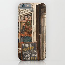 Think Happy Thoughts And You Can Fly iPhone Case