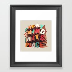 Everything In Its Place Framed Art Print
