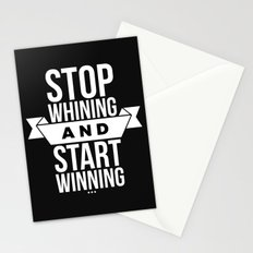 Stop whining and start winning Stationery Cards