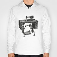 sewing Hoodies featuring Singer sewing machine by eARTh