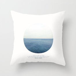 Life is like an ocean. It can be calm or still and rough or rigid. Throw Pillow
