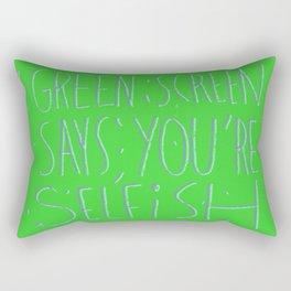 Green Screen Says Rectangular Pillow