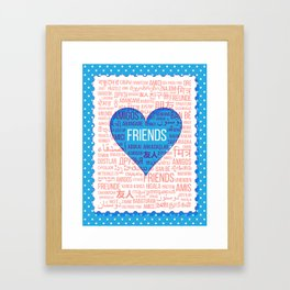 """The word """"Friends"""" in different languages of the world in the heart Framed Art Print"""