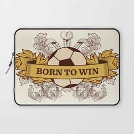 Born to Win Laptop Sleeve