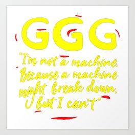 GGG Art Print